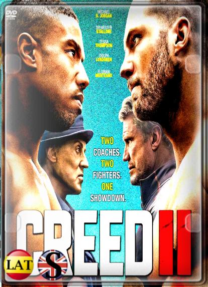 Creed II: Defendiendo el Legado (2018) HD 720P LATINO/INGLES