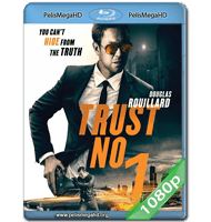 TRUST NO 1 (2019) FULL 1080P HD MKV ESPAÑOL LATINO