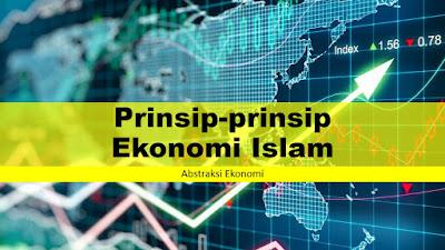 Prinsip-prinsip Ekonomi Islam
