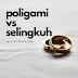 Antara Poligami dan Perselingkuhan, Emang Beda?