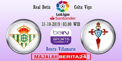 Prediksi Real Betis vs Celta Vigo — 31 Oktober 2019