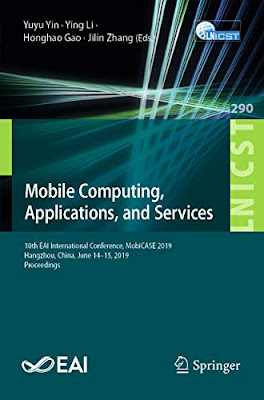 Mobile Computing, Applications, and Services: 10th EAI International Conference