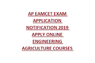 AP EAMCET EXAM APPLICATION NOTIFICATION 2019 APPLY ONLINE ENGINEERING AGRICULTURE COURSES ENTRY EXAM 2019