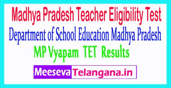 Madhya Pradesh Teacher Eligibility Test TET Results 2018