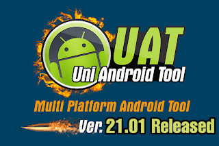 Uni-Android Tool (UAT) v21.01 Full Working Tested