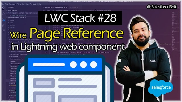 EP-28 | Wire Current Page Reference in Lightning Web Component | LWC Stack ☁️⚡️