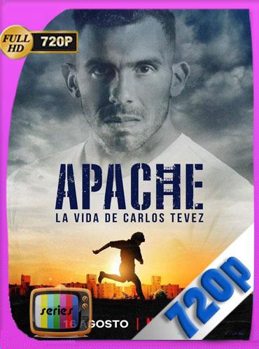 Apache: La vida de Carlos Tévez  (2019) Temporada 1 HD [720p] Latino [GoogleDrive] TeslavoHD