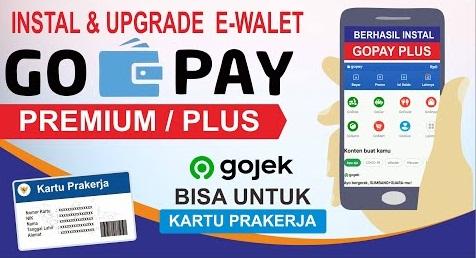 Cara Mudah Upgrade Ke GoPay Plus Untuk Pembayara Insentif Prakerja