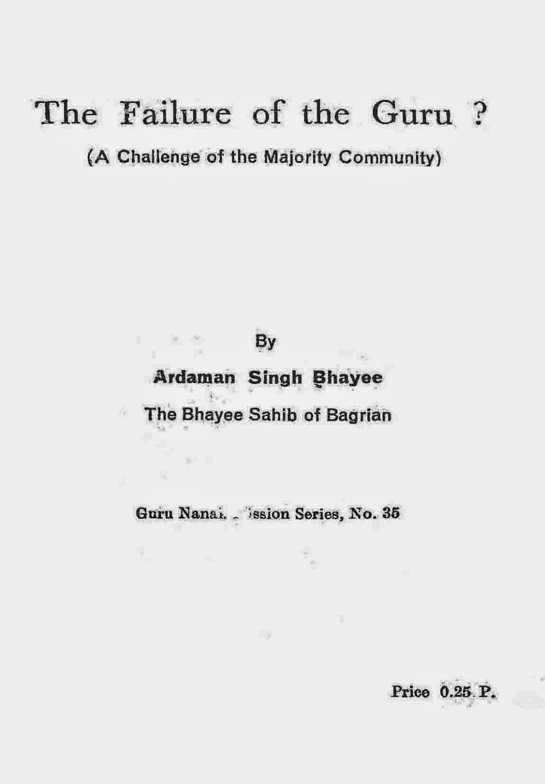 http://sikhdigitallibrary.blogspot.com/2015/08/the-failure-of-guru-ardaman-singh.html