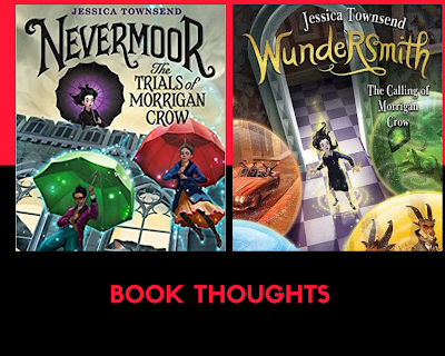 Book Review: Nevermoore and Wundersmith by Jessica Townsend