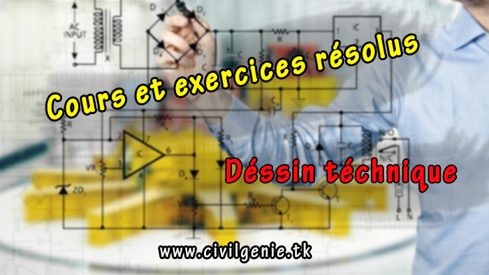 Dessin Technique Cours Et Exercices Resolues Pdf Genie Civil France