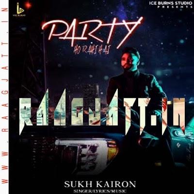 Party Ho Rahi Hai by Sukh Kairon lyrics