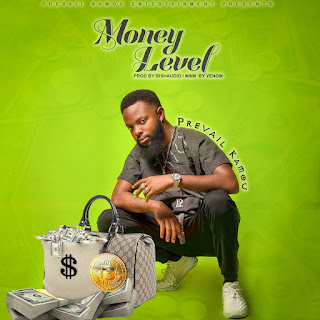 Money Level – Prevail Kamou
