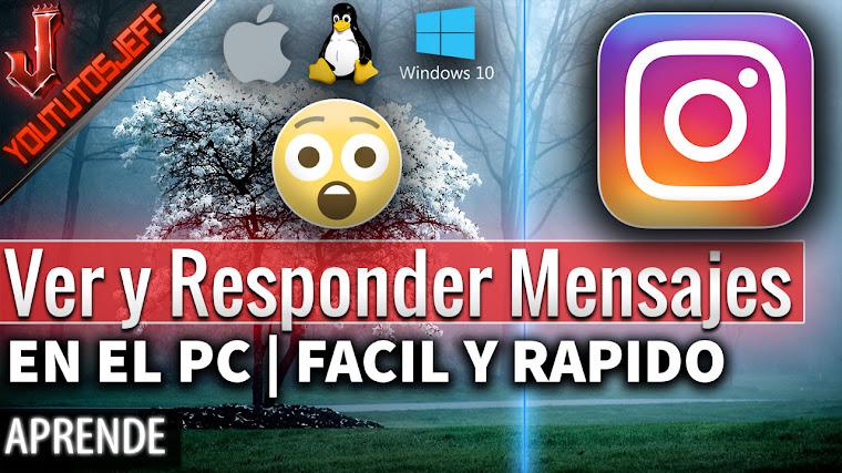 Como ver y responder los mensajes de Instagram desde PC | Fácil y Rapido