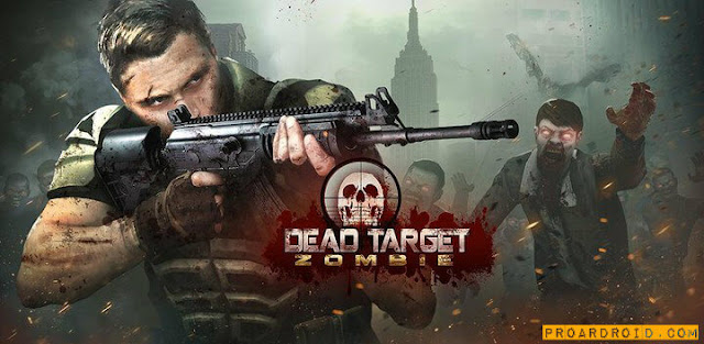 Dead Target Zombies النسخة المهكرة
