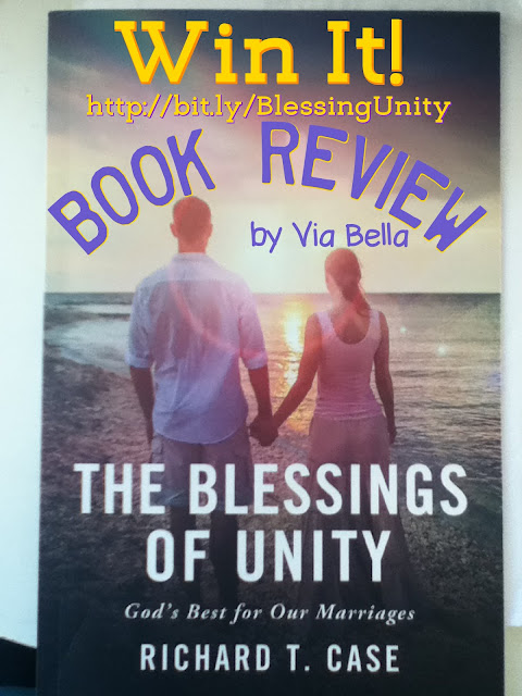 The Blessings of Unity {Win It}, The Blessings of Unity book, Christian Marriage, Marriage counseling, Book review, via bella, richard t case, God and marriage. biblical view of marriage, fly by promotion, elevate faith, elevate faith press
