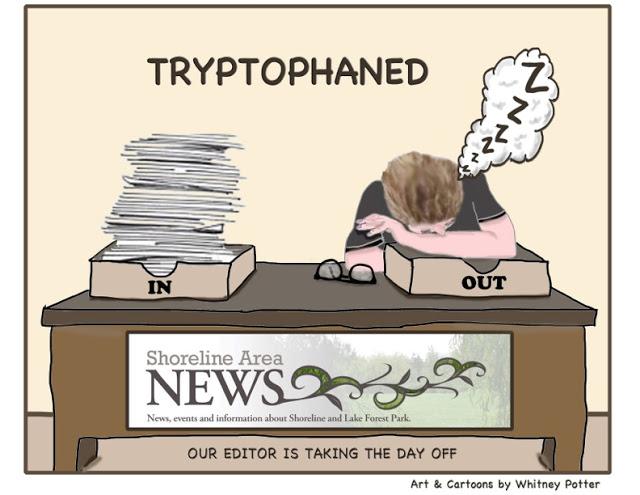 Shoreline Area News Cartoon The Editor Takes A Day Off