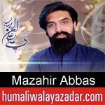 https://www.humaliwalayazadar.com/2020/03/mazahir-abbas-manqabat-2020.html