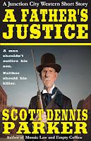 http://scottdennisparker.com/westerns/a-fathers-justice/