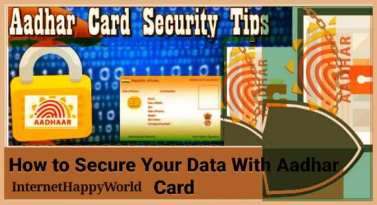 How to Secure Your Data With Aadhar Card