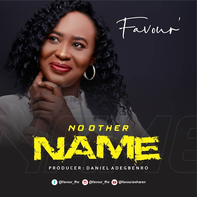 Music: NO OTHER NAME - Favour