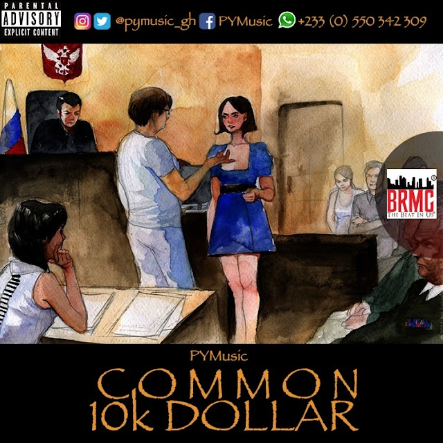 PY Music - Common 10k Dollar (Prod. by Scool Beats)