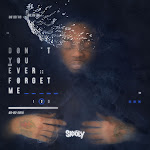 Skooly - Don't You Ever Forget Me 2 Cover