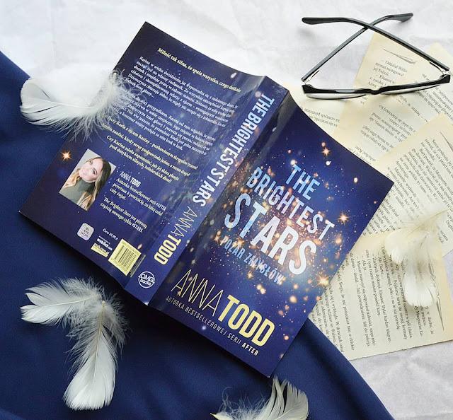 """#37 """"The Brightest Stars. Pożar zmysłów"""" - Anna Todd /przedpremierowo/"""