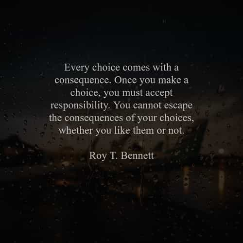 Choices quotes that will inspire you to think clearly