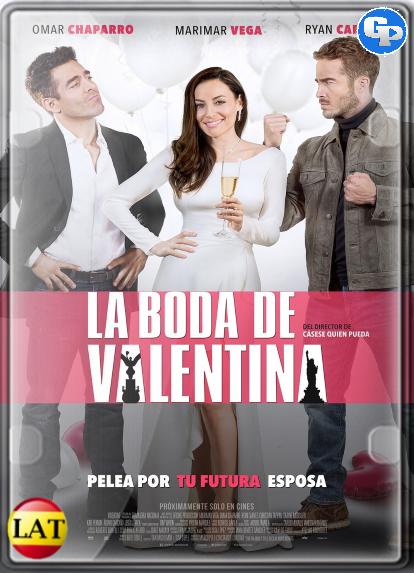 La Boda de Valentina (2018) HD 1080P LATINO