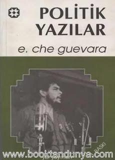 Ernesto Che Guevara - Politik Yazılar