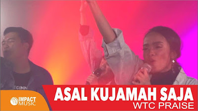Download Lagu Asal Kujamah Saja - WTC Worship