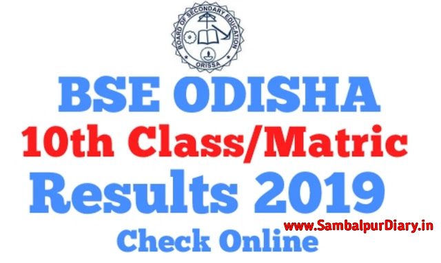 check your Odisha board 10th class result 2019 online at our official website www.Sambalpurdiary.in  Find your Orissa Board Results 2019 here.