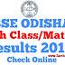Odisha Board Class 10th Results 2019, Bse Orissa Board Hsc Result Check Online