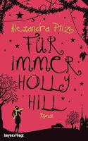 http://www.randomhouse.de/Buch/Fuer-immer-Hollyhill/Alexandra-Pilz/e484131.rhd