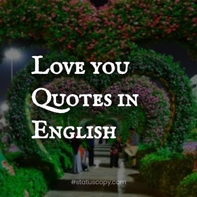 50+ I love you quotes in English