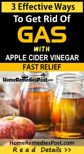 Apple Cider Vinegar for Gas, Home Remedies For Gas relief fast, How To Use Apple Cider Vinegar for Gas Relief Fast, How To Get Rid Of Stomach Gas