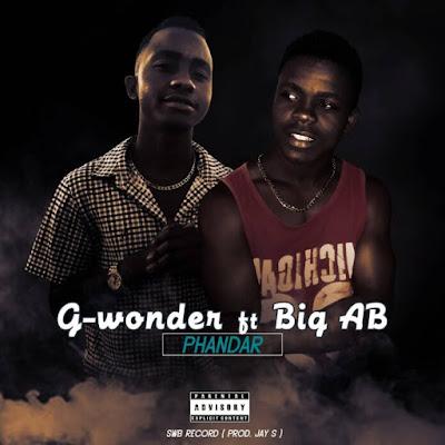 G-Wonder - Phandar (feat. Big AB)