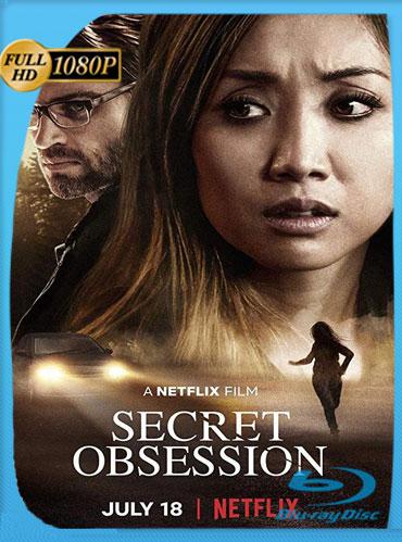 Obsesión secreta (2019) HD 1080p Latino Trial [GoogleDrive] TeslavoHD
