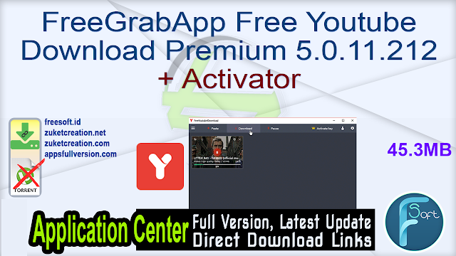 FreeGrabApp Free Youtube Download Premium 5.0.11.212 + Activator