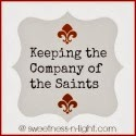 http://www.sweetness-n-light.com/p/the-company-of-saints.html