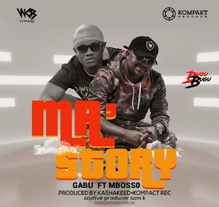 AUDIO | Gabu ft Mbosso - Ma story | Mp3 Download [New Song