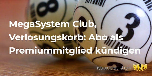 Titel: MegaSystem Club, Verlosungskorb: Abo als Premiummitglied kündigen