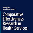 1001 Ebook: Comparative Effectiveness Research in Health Services (Health Services Research)