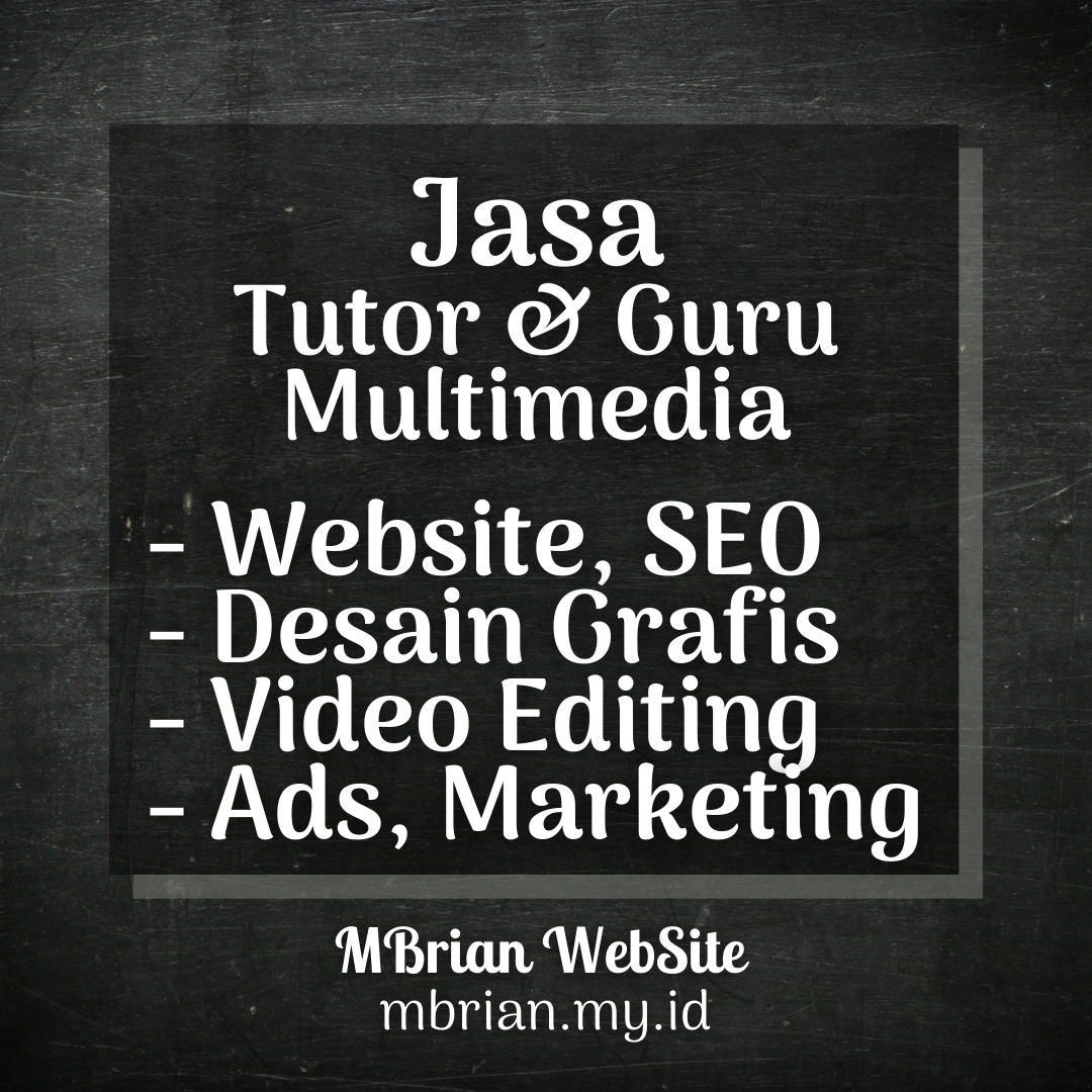 Jasa Tutor, Guru Kursus Multimedia