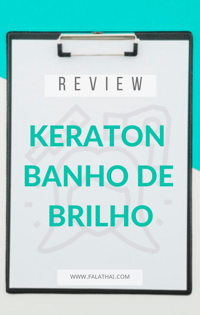 review keraton banho de brilho da kert