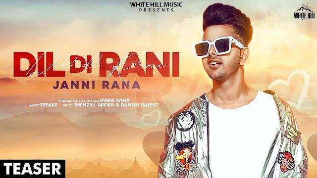 Lyrics-Dil Di Rani Lyrics | Janni Rana | Lyricsface [Updated]