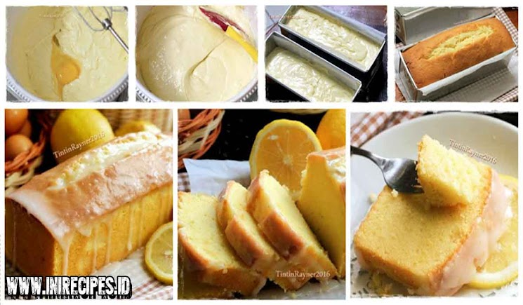Resep Lemon Cake Super Moist. Harum dan Enak Bingiiit!...