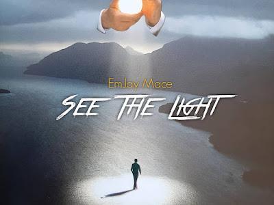 Emjay mace - see the light (prod jedi beatz arn)