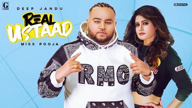 Real Ustaad Lyrics - Deep Jandu, Miss Pooja - Down To Earth Album